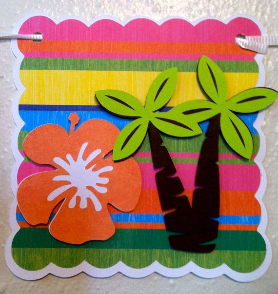 17 Best Ideas About Luau Birthday Banners On Pinterest