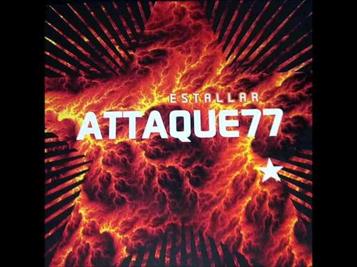 Attaque 77 - Estallar (2009)