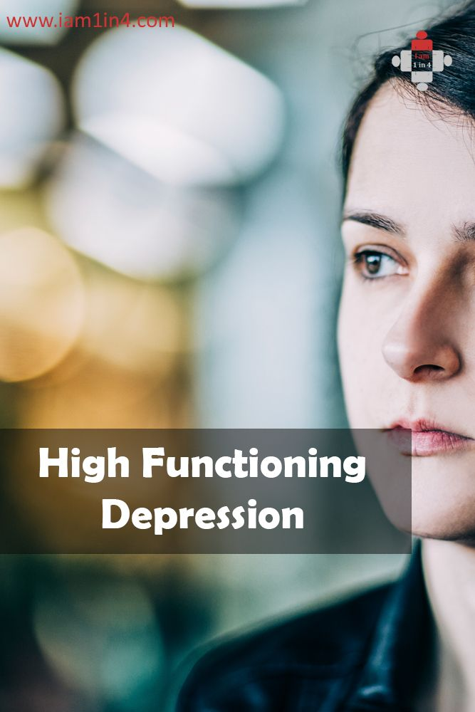 High Functioning Depression – Just because I'm smiling and laughing doesn't mean I'm not struggling