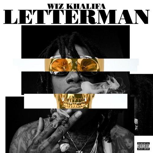 Letterman by Wiz Khalifa | Free Listening on SoundCloud