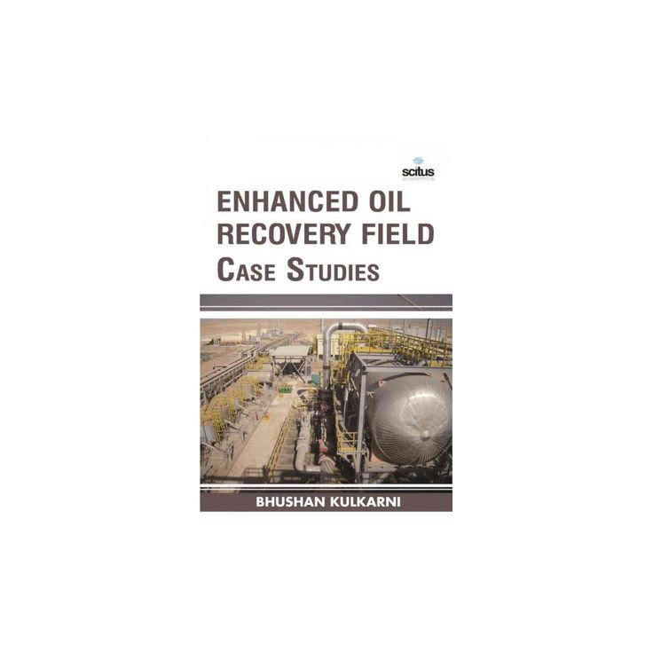 Enhanced Oil Recovery Field Case Studies (Hardcover)