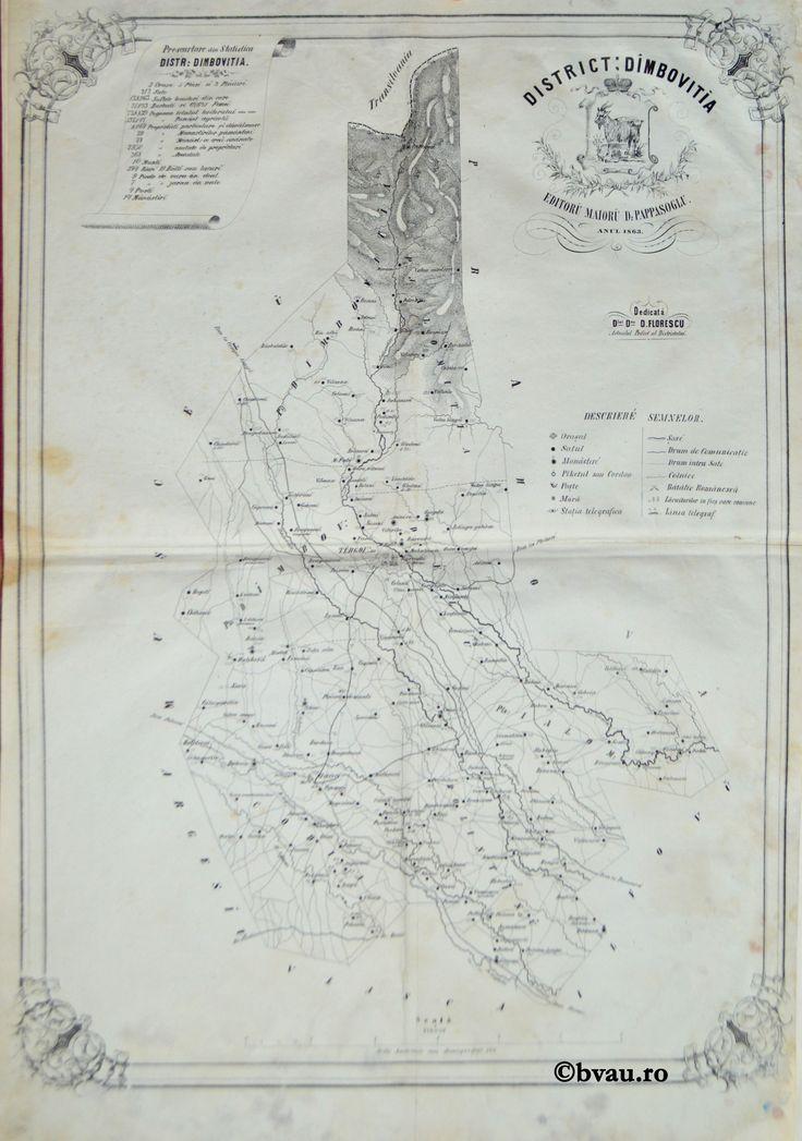 """Districtul Dimbovitia, întocmit şi editat de Maior D. Pappasoglu, 1863. Imagine din colecțiile Bibliotecii """"V.A. Urechia"""" Galați."""