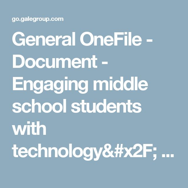 General OneFile - Document - Engaging middle school students with technology/ using real-time data to test predictions in aquatic ecosystems
