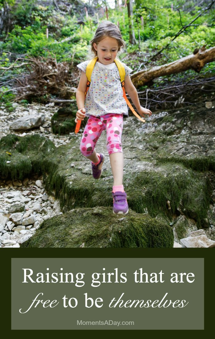 How to raise girls that are free and encouraged to be themselves
