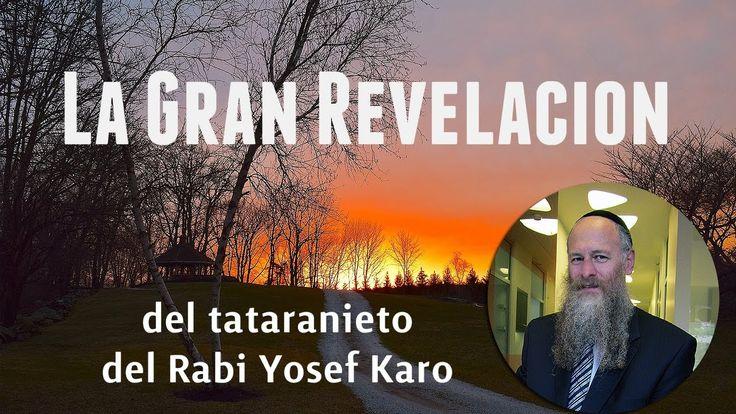La revelación del Tataranieto de Rabí Yosef Karo