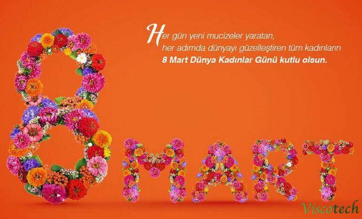 8 Mart Dünya Kadınlar Gününüz Kutlu olsun .......