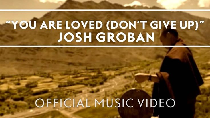 "© 2006 WMG ""You Are Loved (Don't Give Up)"" by Josh Groban, from Awake. Connect with Josh: Facebook: http://www.facebook.com/joshgroban Twitter: http://www.tw..."