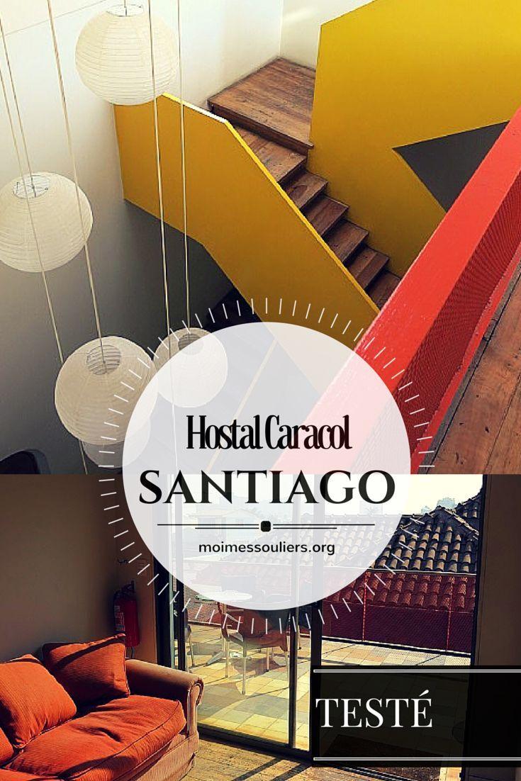 L'Hostal Caracol, à Santiago au Chili.  Coups de cœur : la décoration simple et épurée, style Ikea, le quartier vivant, le personnel ultra sympathique, les balcons pour profiter d'un peu de soleil, le coin salon et les tables de travail disponibles en grand nombre