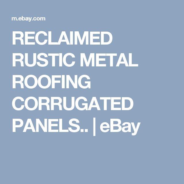 Reclaimed rustic metal roofing corrugated panels   Metal ...