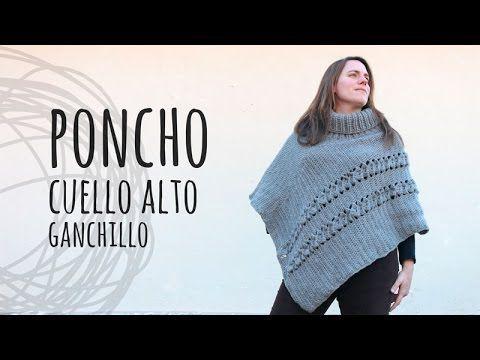 Tutorial Poncho Cuello Alto Crochet | Ganchillo - YouTube