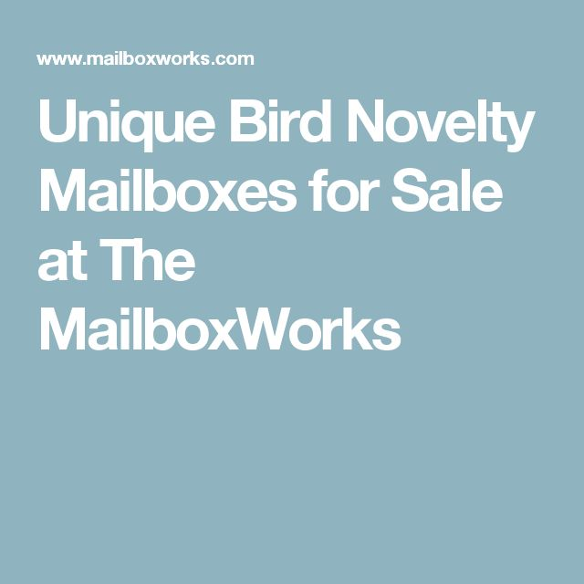 Unique Bird Novelty Mailboxes for Sale at The MailboxWorks