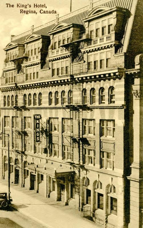 The King's Hotel, Regina, Saskatchewan | saskhistoryonline.ca