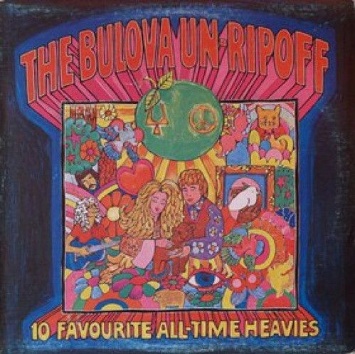 Various - The Bulova Un-Ripoff - 10 Favourite All-Time Heavies (Vinyl, LP) at Discogs  1972