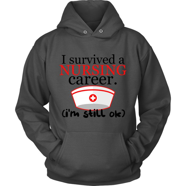 emergency nurse resume%0A  u    I Survived a Nursing Career  I u    m Still OK u     Nurses Hoodie   u