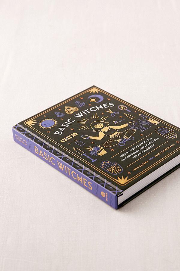 Basic Witches by Jaya Saxena, Jess Zimmerman ...