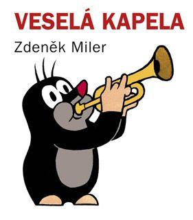 Krteček - Veselá kapela - Zdeněk Miler