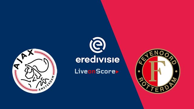 Ajax Vs Feyenoord Preview And Prediction Live Stream Netherlands Eredivisie 20182019 Allsportsnews Eredivisie Foo Streaming Predictions Match Highlights