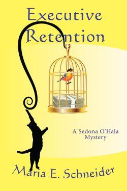 Sedona O'Hala humorous mysteries book 2
