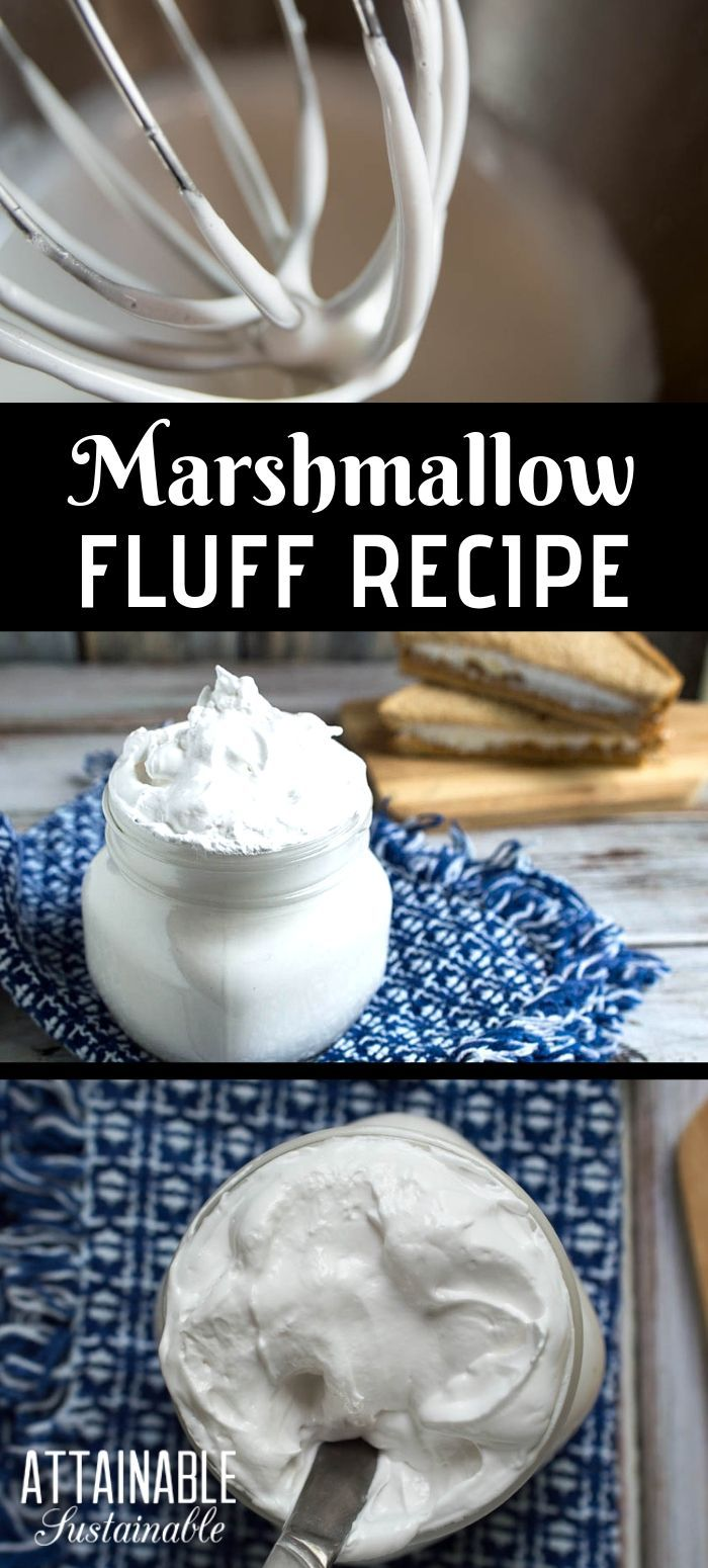 Homemade Marshmallow Fluff No Corn Syrup Marshmallow Fluff Recipes Homemade Marshmallow Fluff Fluff Recipe