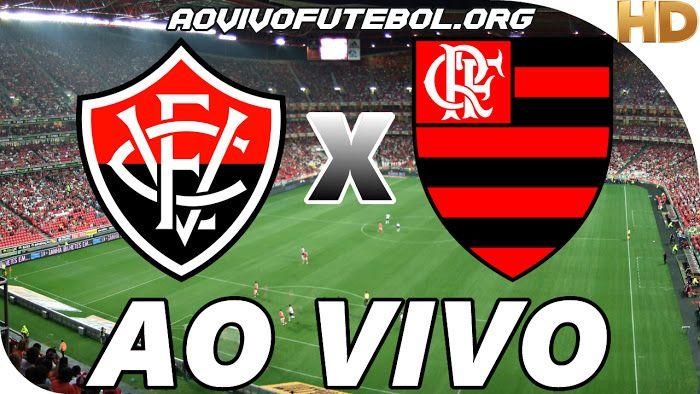 Vitoria X Flamengo Ao Vivo Veja Ao Vivo O Jogo De Futebol Entre Vitoria E Flamengo Atraves De Nosso Site Flamengo Ao Vivo Assistir Jogo Atletico Goianiense