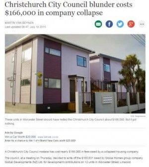 A Christchurch City Council mistake has cost nearly $166,000 in fees owed by a collapsed housing company.  The council, at a meeting on Thursday, decided to write off the $165,831 owed by Global Homes group company Global Developments (NZ) Ltd. for development contributions on 12 units in Worcester Street, Linwood.