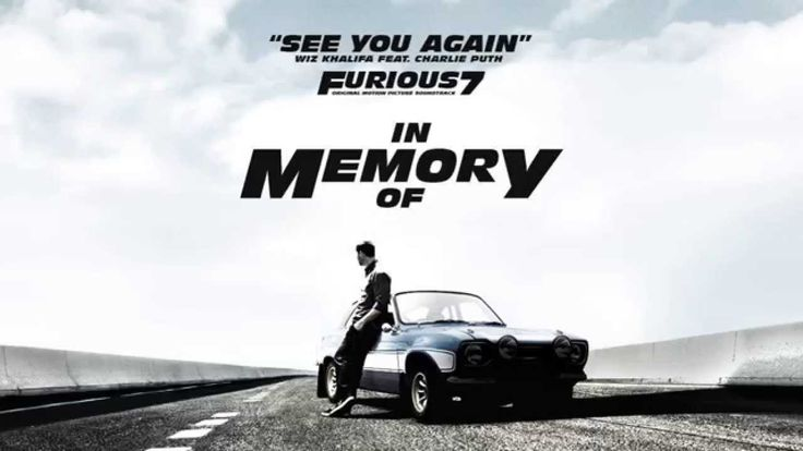 Wiz Khalifa - See You Again ft. Charlie Puth [Official Video] Furious 7 Soundtrack With Lyrics