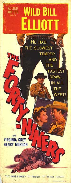 THE FORTY-NINERS (1953) - Wild Bill Elliott - Virginia Grey - Henry Morgan - Directed by Vincent M. Fennelly - Allied Artists - Movie Poster.