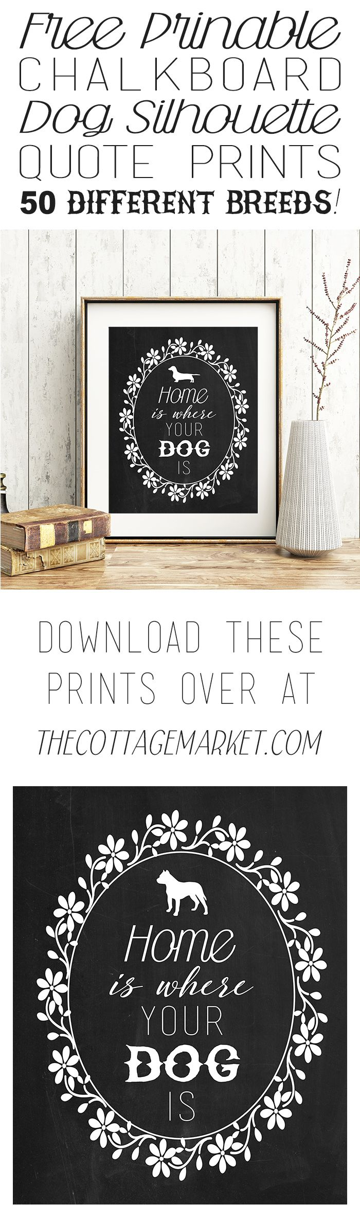 Your choice of 50 dogs+ Free Printable Chalkboard Dog Silhouette Quote Prints - The Cottage Market