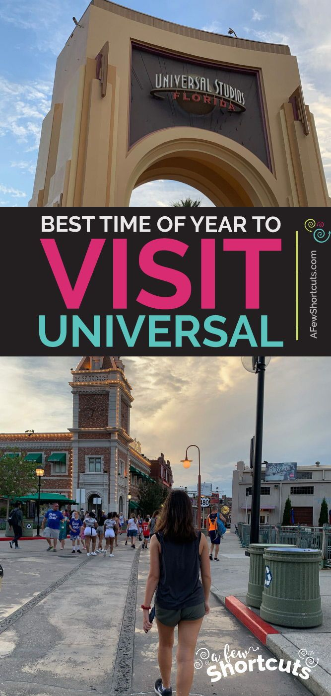 The Best Time Of Year To Visit Universal Orlando Universal Studios Orlando Planning Orlando Florida Universal Studios Universal Orlando
