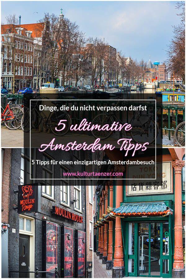 5 Amsterdam Tipps – Dinge, die du in Amsterdam auf keinen Fall verpassen darfst