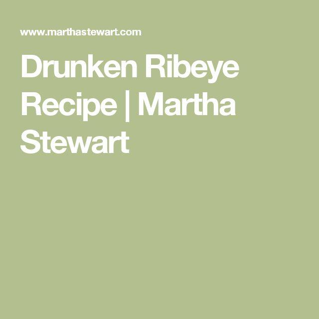 Drunken Ribeye Recipe | Martha Stewart