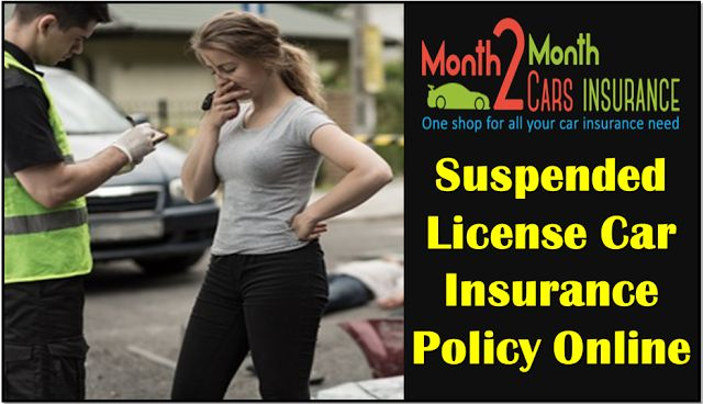No Money Down Car Insurance Quotes with Suspended License Online