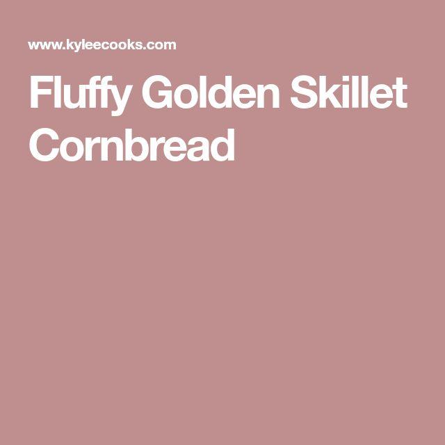 Fluffy Golden Skillet Cornbread