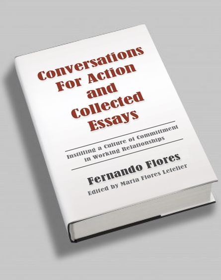 Conversations for Action | and Collected Essays