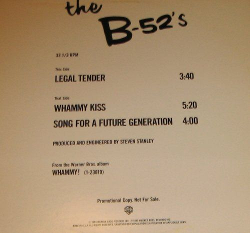 B-52's--Legal Tender / Whammy Kiss / Song For A Future Generation