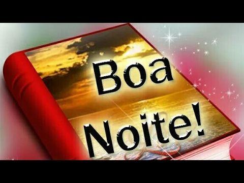 Linda mensagem de Boa noite - Vídeo de Boa noite - YouTube
