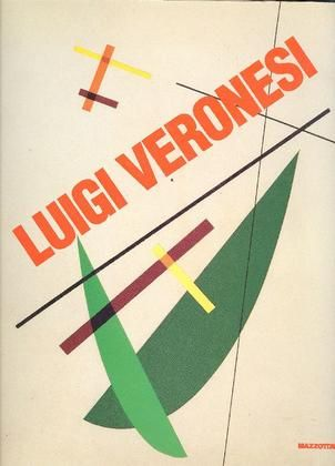 VERONESI - Wolbert Klaus (Hrsg.), Luigi Veronesi. Rationalistische Abstraktion. Rationalistic Abstraction 1927 - 1996. Milano, Institut Mathildenhohe Darmstadt - Mazzotta, 1997.