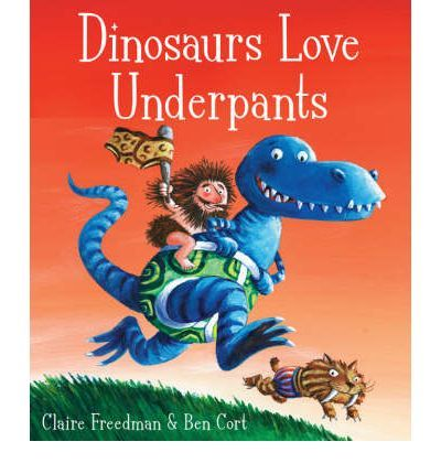 Dinosaurs love underpants! And they will do ANYTHING to get their claws on a pair.