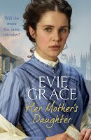 Shaz's Book Blog: Emma's Review: Her Mother's Daughter by Evie Grace...