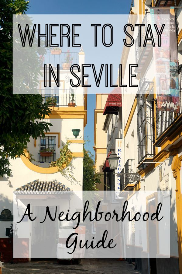Working out the best location to stay in a city is always a tough one, so we've put together a neighborhood guide to help you work out where to stay in Seville.