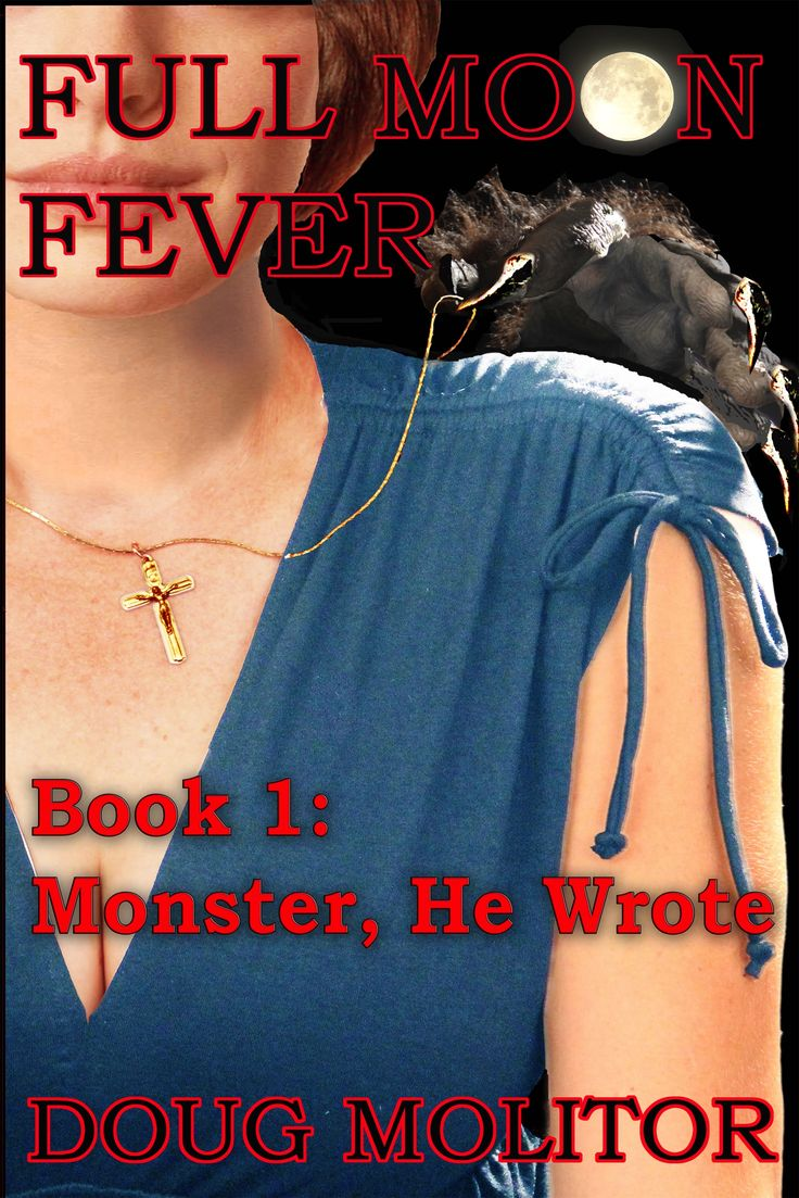 605 best paranormal romance images on pinterest kindle full moon fever monster he wrote by doug molitor humorous paranormal mystery fandeluxe Epub