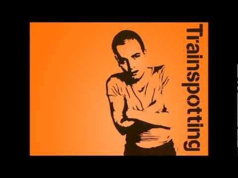 Trainspotting - For What You Dream Of - YouTube