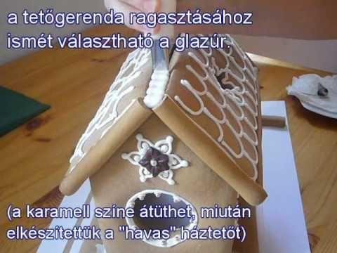 Mézeskalács házikó készítése- II.rész: a házikó összeállítása