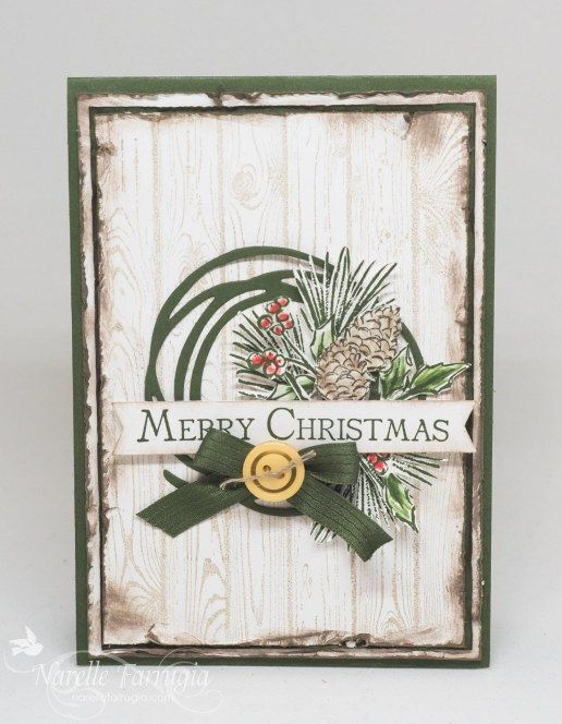 Narelle Farrugea: Stamplicious - Just Add Ink #319 - 7/8/16.  (SU-Swirly Scribbles thinlit; stamp-Watercolour Winter (ret./ foliage+pine cone), Many Merry Messages (sentiment); Hardwood).  (Pin#1: Christmas: Wreath.  Pin+: Christmas: Pines...; Woodgrain).