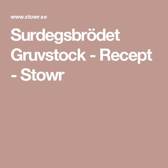 Surdegsbrödet Gruvstock - Recept - Stowr