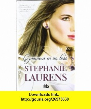 La promesa en un beso (Spanish Edition) (9788498726077) Stephanie Laurens , ISBN-10: 8498726077  , ISBN-13: 978-8498726077 ,  , tutorials , pdf , ebook , torrent , downloads , rapidshare , filesonic , hotfile , megaupload , fileserve