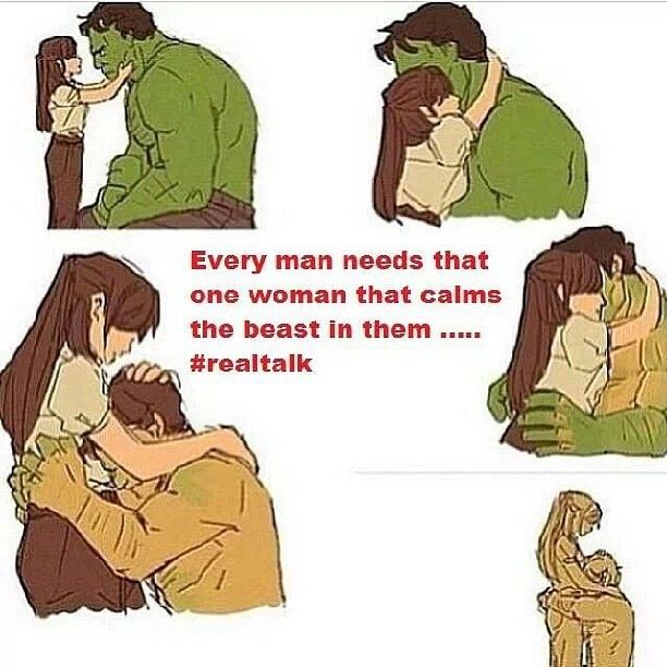 Every Woman Needs A Man Quotes: Hulk - Every Man