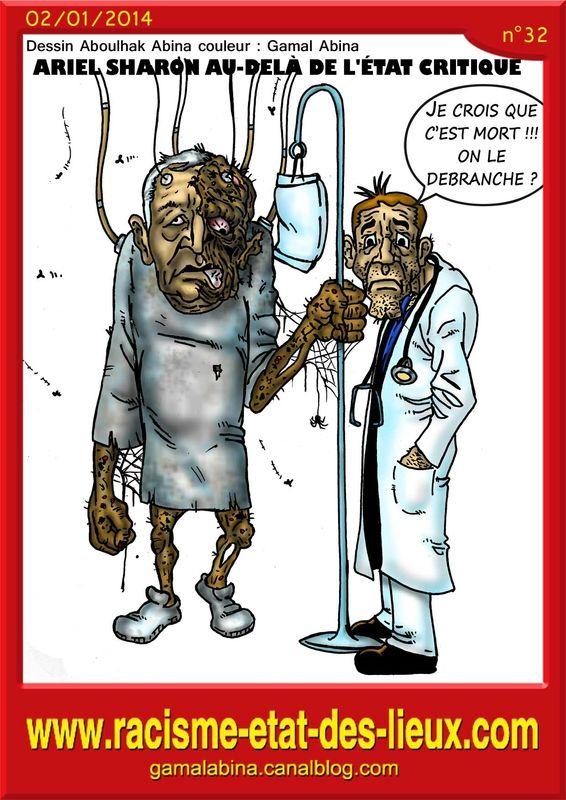 Aggravation de l'état de santé d'Ariel Sharon.