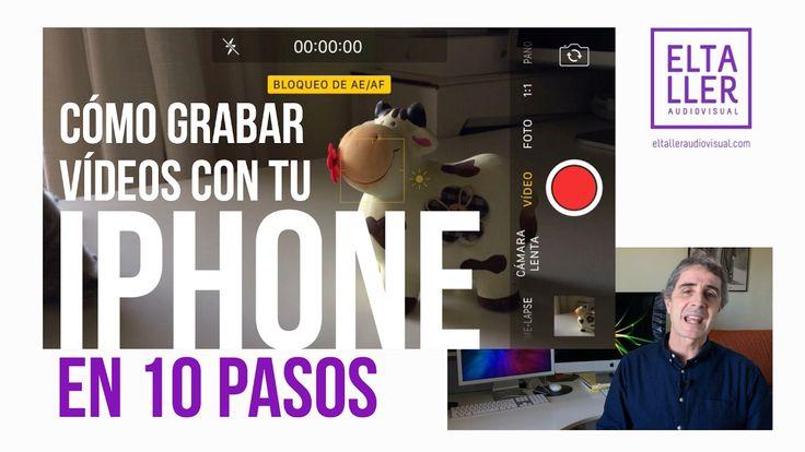 Cómo Grabar Vídeos con iPhone en 10 Pasos - SUPERÚTIL PARA VÍDEOS DE YOU...