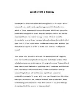 POL310  POL 310  Week 3 DQ 2 Energy --> http://www.scribd.com/doc/133946364/POL310-POL-310-Week-3-DQ-2-Energy